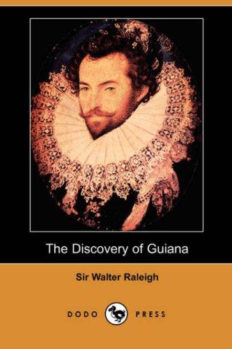 9781406542233: The Discovery of Guiana (Dodo Press) [Idioma Inglés]