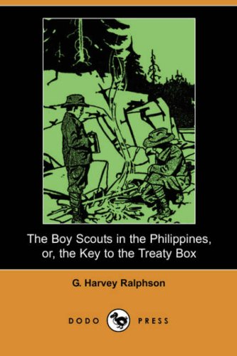 9781406542295: The Boy Scouts in the Philippines, Or, the Key to the Treaty Box (Dodo Press)