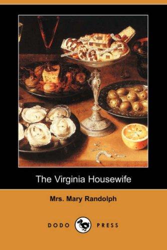 9781406542363: The Virginia Housewife (Dodo Press)