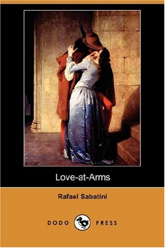 9781406542660: Love-At-Arms (Dodo Press)