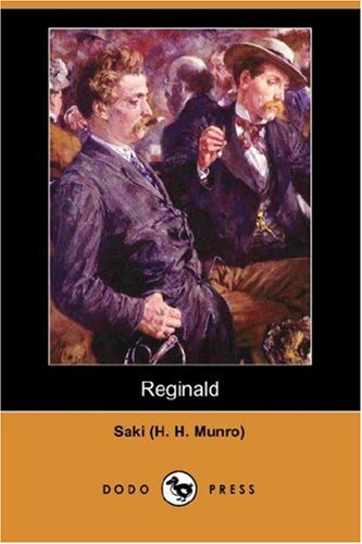 Reginald (Dodo Press) (Paperback): H H Munro)