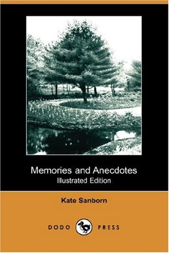 9781406542998: Memories and Anecdotes (Illustrated Edition) (Dodo Press)