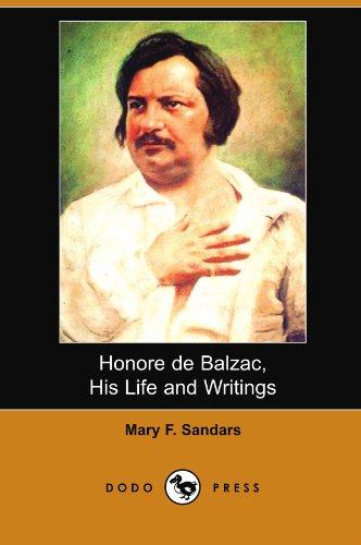 9781406543018: Honore De Balzac, His Life and Writings (Dodo Press)
