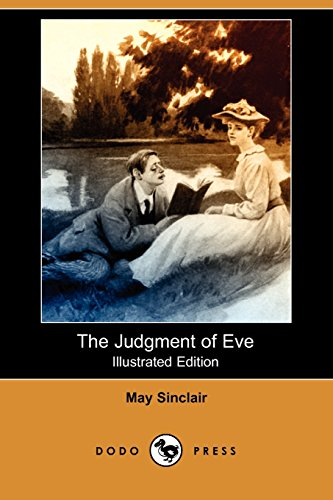 The Judgment of Eve (Illustrated Edition) (Dodo: Sinclair, May