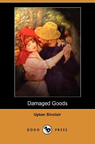 9781406543445: Damaged Goods (Dodo Press)