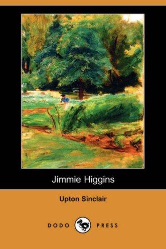 9781406543452: Jimmie Higgins (Dodo Press)