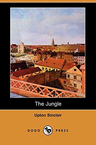 The Jungle (Dodo Press): Upton Sinclair