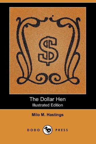 9781406543520: The Dollar Hen (Illustrated Edition) (Dodo Press)