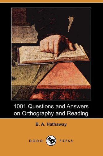 9781406543537: 1001 Questions and Answers on Orthography and Reading