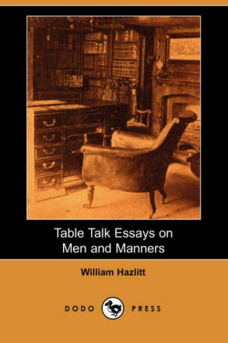 9781406544190: Table Talk Essays on Men and Manners