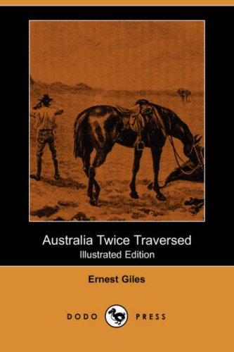 9781406544534: Australia Twice Traversed (Illustrated Edition) (Dodo Press)