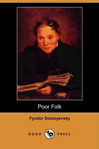9781406545005: Poor Folk (Dodo Press)