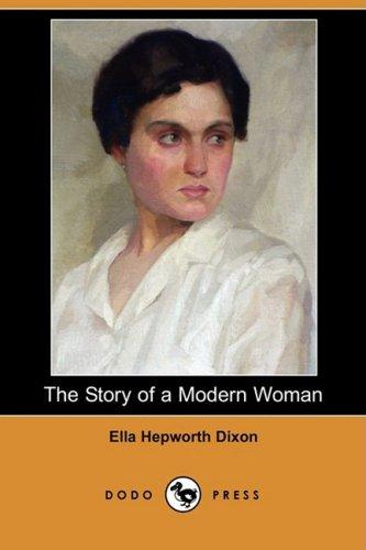 9781406545104: The Story of a Modern Woman (Dodo Press)
