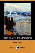 Ridan the Devil and Other Stories Dodo Press: Louis Becke