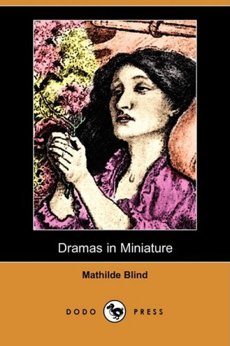 9781406545395: Dramas in Miniature (Dodo Press)
