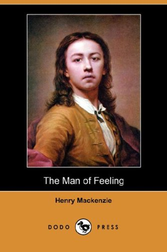 9781406545715: The Man of Feeling (Dodo Press)