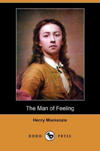 9781406545715: The Man of Feeling (Dodo Press)
