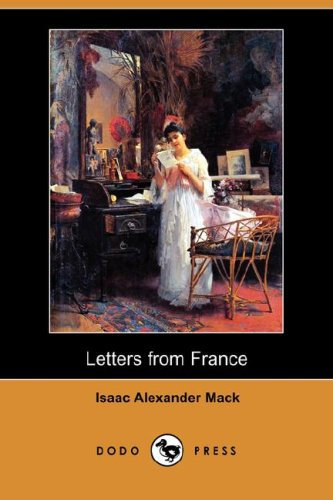 9781406545777: Letters from France (Dodo Press)