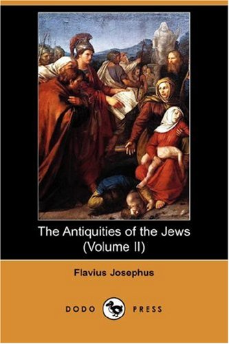9781406546644: The Antiquities of the Jews (Volume II) (Dodo Press)