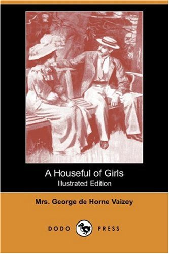 9781406546927: A Houseful of Girls (Illustrated Edition) (Dodo Press)
