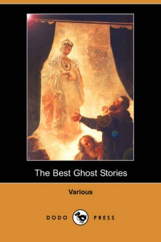 9781406547337: The Best Ghost Stories (Dodo Press)