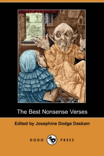 The Best Nonsense Verses (Dodo Press): Lewis Carroll; William