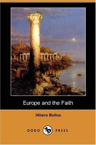 9781406547627: Europe and the Faith (Dodo Press)