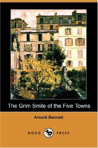 9781406547856: The Grim Smile of the Five Towns