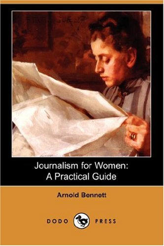 9781406547900: Journalism for Women: A Practical Guide (Dodo Press)