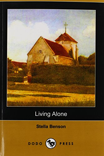9781406548488: Living Alone (Dodo Press)