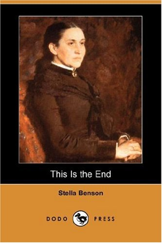 9781406548495: This Is the End (Dodo Press)