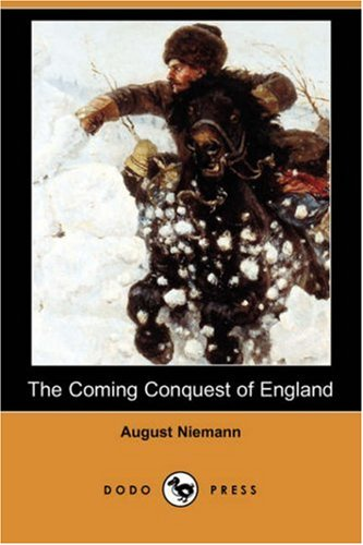 9781406549553: The Coming Conquest of England (Dodo Press)