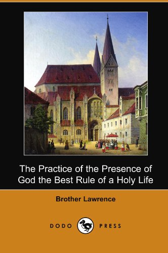 9781406549744: The Practice of the Presence of God the Best Rule of a Holy Life (Dodo Press)