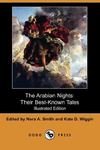 9781406550306: The Arabian Nights, Their Best-Known Tales (Illustrated Edition) (Dodo Press)