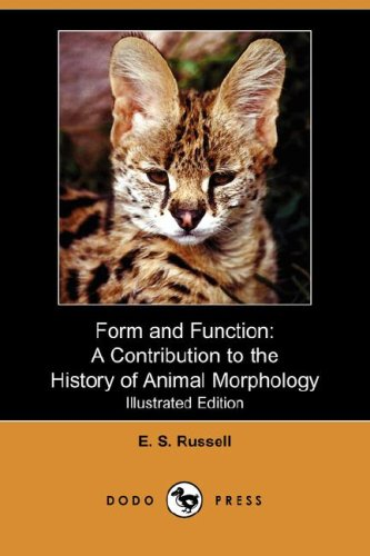 9781406550474: Form and Function: A Contribution to the History of Animal Morphology (Illustrated Edition) (Dodo Press)