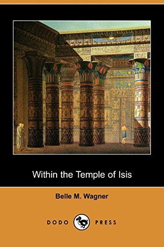 9781406550597: Within the Temple of Isis (Dodo Press)