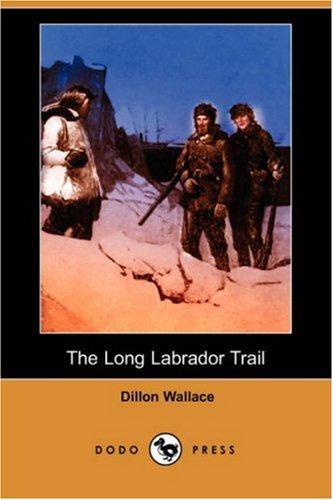 9781406550764: The Long Labrador Trail