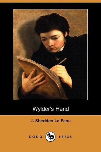 Wylder's Hand (Dodo Press) (1406551732) by Le Fanu, Joseph Sheridan; Le Fanu, J. Sheridan