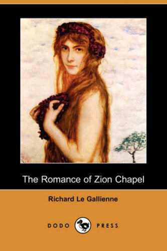 9781406551846: The Romance of Zion Chapel (Dodo Press)