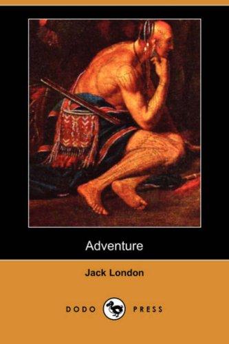 Adventure (Dodo Press): Jack London