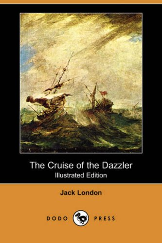 9781406552119: The Cruise of the Dazzler (Illustrated Edition) (Dodo Press)