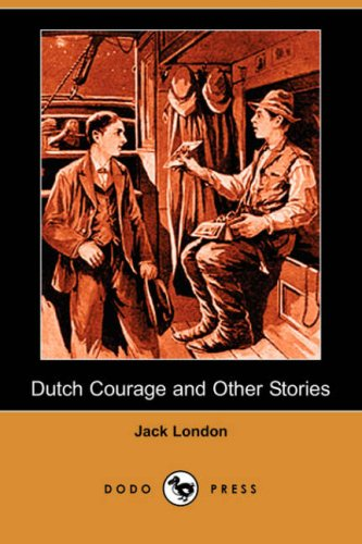 9781406552140: Dutch Courage and Other Stories (Dodo Press)
