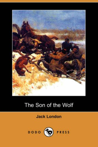 9781406552393: The Son of the Wolf (Dodo Press)