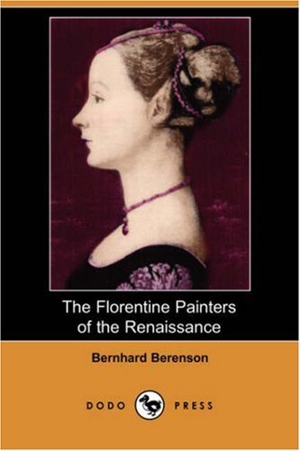 9781406552614: The Florentine Painters of the Renaissance (Dodo Press)