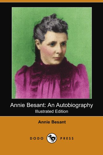 9781406552782: Annie Besant: An Autobiography (Illustrated Edition) (Dodo Press)