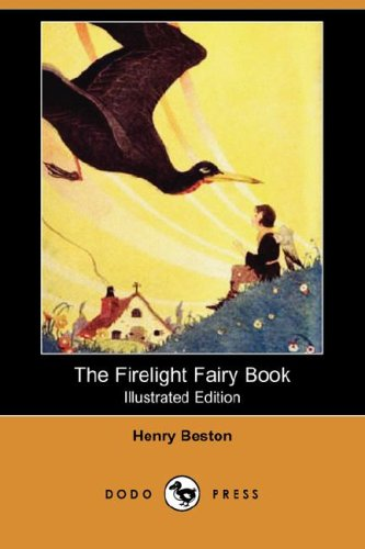 The Firelight Fairy Book: Henry Beston