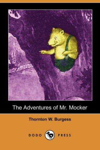 9781406553208: The Adventures of Mr. Mocker (Dodo Press)