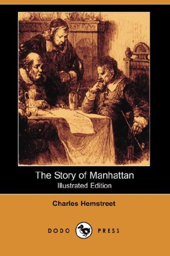 9781406553567: The Story of Manhattan (Illustrated Edition) (Dodo Press)