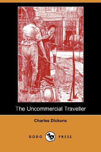 9781406554298: The Uncommercial Traveller