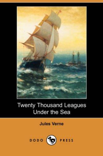9781406554304: Twenty Thousand Leagues Under the Sea (Dodo Press)